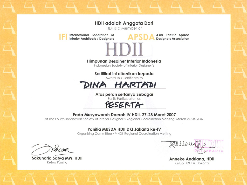 HDII CERTIFICATE FOR ATTENDING INTERIOR DESIGNER'S REGIONAL COORDINATION MEETING 2007 (sumber : pt-adi.co.id)